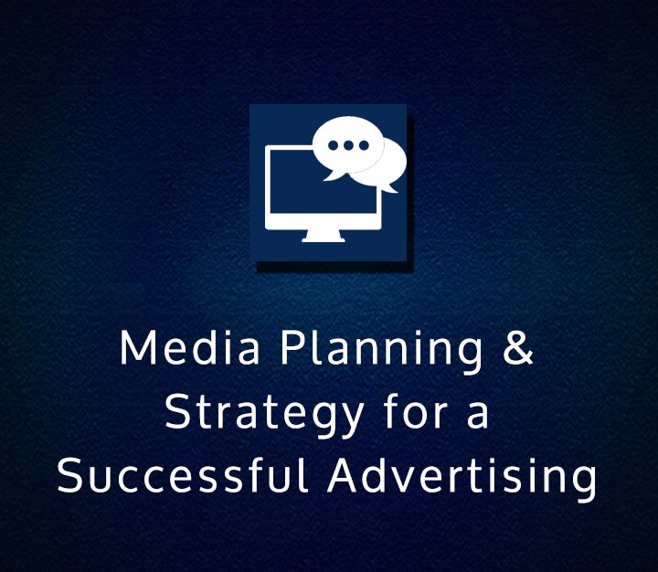 `Media Planning & Strategy for a Successful Advertising
