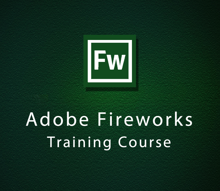 Adobe Fireworks Training Course