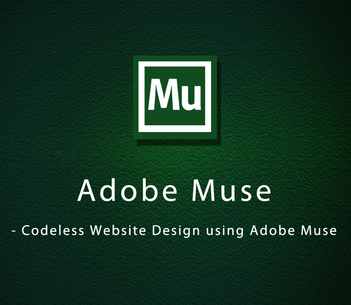 Adobe Muse - Codeless Website Design using Adobe Muse