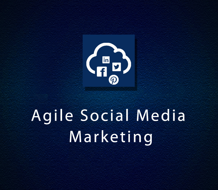Agile Social Media Marketing