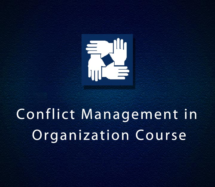 Conflict Management in Organization Course