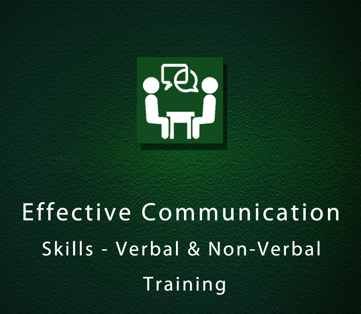 Effective Communication Skills - Verbal and Non-Verbal Training