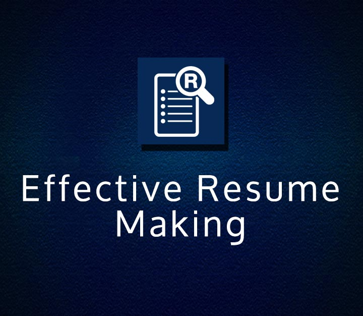 Effective Resume Making