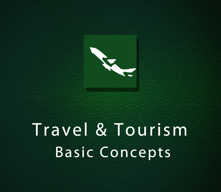 Travel & Tourism - Basic Concepts